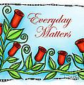 Everyday Matters by Debi Payne