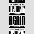 Failure is simply the opportunity Henry Ford Success Quotes poster by Lab No 4 - The Quotography Department
