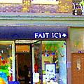 Fait Ici Organic General Store Notre Dame Corner Charlevoix St Henri Shops City Scene Carole Spandau by Carole Spandau