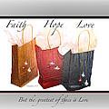 Faith Hope Love by Debbie Nobile
