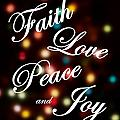 Faith Love Peace Joy by Jen T