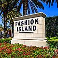 Fashion Island Sign In Newport Beach California by Paul Velgos