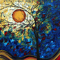 Feel The Sensation By Madart by Megan Duncanson