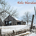 Feliz Navidad With Weathered Barn by Imagery by Charly