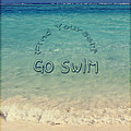 Find Yourself Go Swim Tropical Beach Motivational Quote by Beverly Claire Kaiya