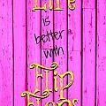 Flip Flop Life by Tina Meador