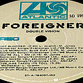 Foreigner Double Vision Side 1 by Marcello Cicchini