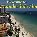 Fort Lauderdale Welcome by David Lee Thompson