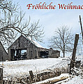 Frohliche Weihnachten With Weathered Barn by Imagery by Charly