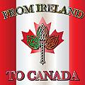 From Ireland To Canada by Ireland Calling
