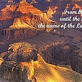 From The Rising Of The Sun...the Name Of The Lord Is To Be Praised - Psalm 113.3 - Grand Canyon by Michael Mazaika