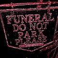 Funeral Sign by Ed Weidman