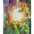 Garden Of Visions And Dreams by Absinthe Art By Michelle LeAnn Scott