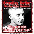 Gen. Smedley Butler On War Profit by K Scott Teeters