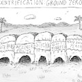 Gentrification: Ground Zero A Row Of Cavelike by Roz Chast