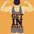 Get In Shape. Typographic Gym Phrase by Zoo.by