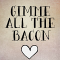 Gimme All The Bacon by Tara Moss