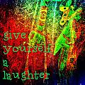 Give Yourself A Laughter Pass by Currie Silver