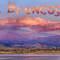 Go Broncos Colorado Front Range Longs Moon Sunrise by James BO  Insogna