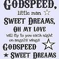 Godspeed Sweet Dreams by Jaime Friedman