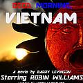Good Morning Vietnam Movie Poster by David Lee Thompson