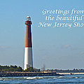 Greetings From The Beautiful New Jersey Shore - Barnegat Lighthouse by Mother Nature