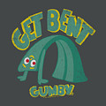 Gumby - Get Bent by Brand A