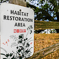 Habitat Restoration Area Sign In Shiloh by Ron Koeberer