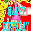 Happy Birthday 1 by Patrick J Murphy