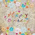Happy Birthday 2 by Liane Wright