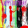 Happy Birthday 7 by Patrick J Murphy