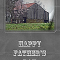 Happy Father's Day Greeting Card - Old Barn by Mother Nature