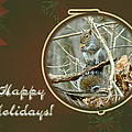 Happy Holidays Greeting Card - Gray Squirrel by Mother Nature
