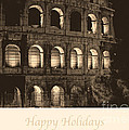 Happy Holidays With Colosseum by Prints of Italy