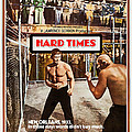 Hard Times, Us Poster Art, Front by Everett