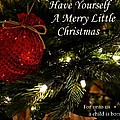 Have Yourself A Merry Little Christmas by Deena Stoddard