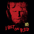 Hellboy II - I Bet On Red by Brand A