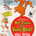 Hey There, Its Yogi Bear, Top Right by Everett