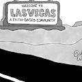 Highway Sign That Says Welcome To Las Vegas by Gahan Wilson