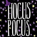 Hocus Pocus by Wild Apple Portfolio