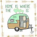 Home Is Where The Heart Is Campling Trailer Vintage by Irene Irene