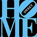 Home Sweet Home 20130713 Blue Black White by Wingsdomain Art and Photography