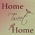 Home Tweet Home Birds by P S