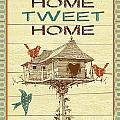 Home Tweet Home by Jean Plout
