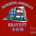 Honoring Americas Bravest From Sept 11 by Thomas Woolworth