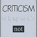 Humorous Poster - Criticism by Natalie Kinnear
