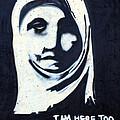 I Am Here Too by Munir Alawi