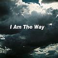 I Am The Way by Belinda Lee
