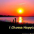 I Choose Happiness by Jessie Lynn