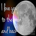 I Love You To The Moon And Back by Jennifer Kimberly